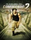 دانلود فیلم Commando 2 2017 دوبله فارسی با لینک مستقیم