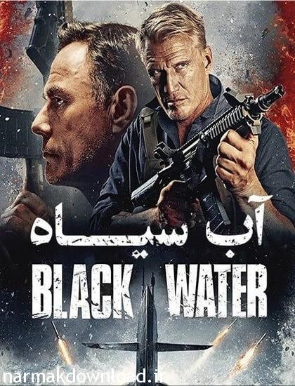 دانلود فیلم جدید Black Water 2018 دوبله فارسی