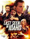 دانلود فیلم Last Seen in Idaho 2018 دوبله فارسی
