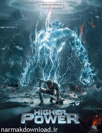 دانلود رایگان فیلم Higher Power 2018 دوبله فارسی