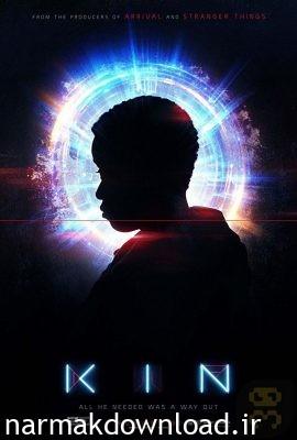 دانلود رایگان فیلم Kin 2018 با لینک مستقیم