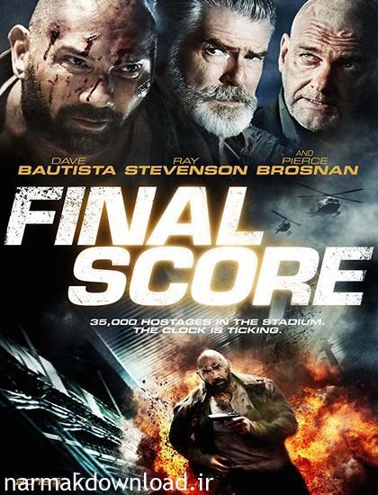 دانلود رایگان فیلم Final Score 2018 دوبله فارسی
