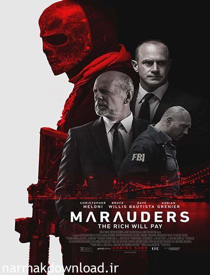 دانلود رایگان فیلم Marauders 2016 دوبله فارسی