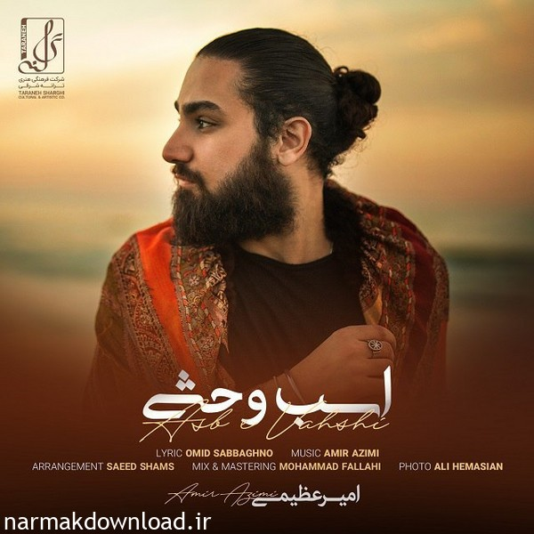 Download New Music,Download New Music Amir Azimi,Download New Music Amir Azimi Asbe Vahshi