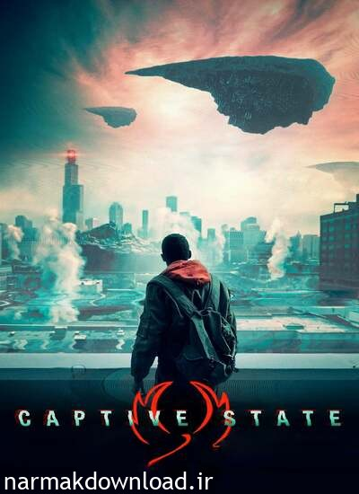 دانلود رایگان فیلم Captive State 2019 دوبله فارسی
