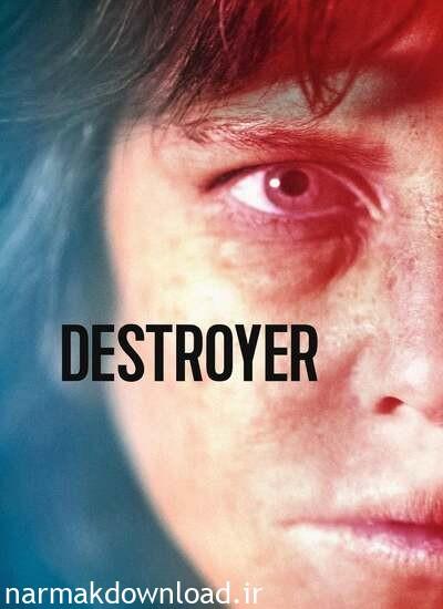 دانلود فیلم Destroyer 2018 دوبله فارسی