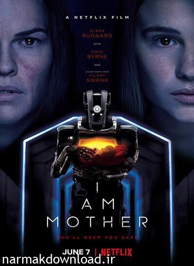 دانلود رایگان فیلم I Am Mother 2019 دوبله فارسی با لینک مستقیم