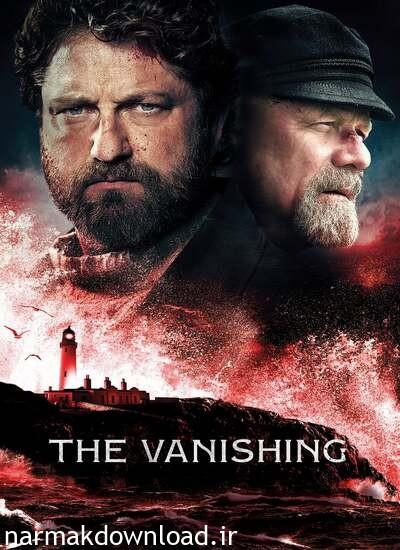The Vanishing 2018,دانلود بهترین فیلم های 2018,دانلود رایگان فیلم