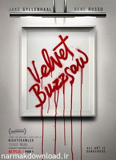 دانلود مجانی فیلم Velvet Buzzsaw 2019 دوبله فارسی با لینک مستقیم