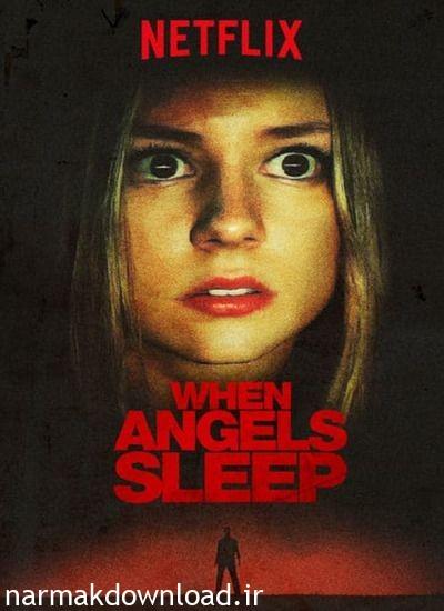 دانلود مجانی فیلم When The Angels Sleep 2018 دوبله فارسی