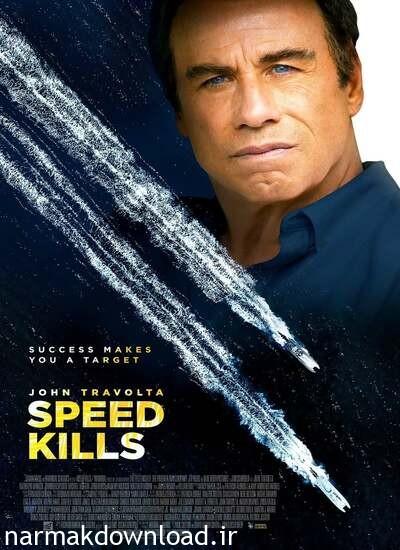 دانلود فیلم Speed Kills 2018 دوبله فارسی