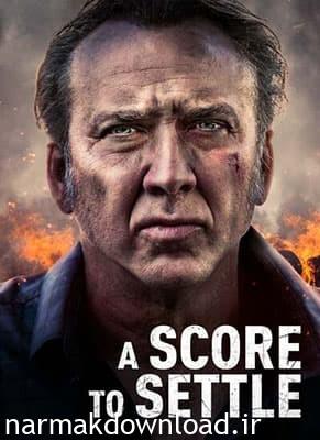دانلود فیلم A Score to Settle 2019 دوبله فارسی