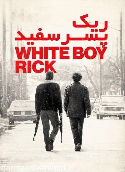 دانلود فیلم White Boy Rick 2018