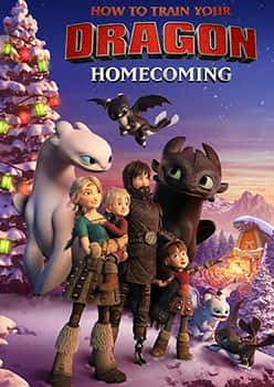 How to Train Your Dragon Homecoming 2019,دانلود انیمیشن,دانلود انیمیشن How to Train Your Dragon Homecoming