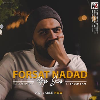 Biography forsat nadad,Download music forsat nadad Called reza shiri,Download music reza shiri From forsat nadad
