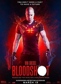 دانلود رایگان فیلم بلادشات Bloodshot 2020 با لینک مستقیم