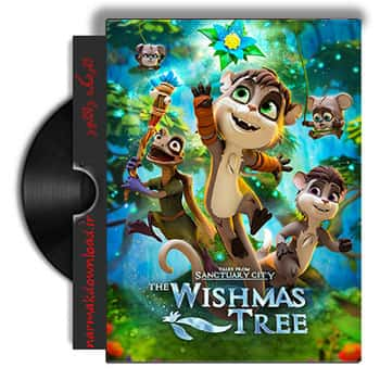 دانلود رایگان انیمیشن The Wishmas Tree 2020